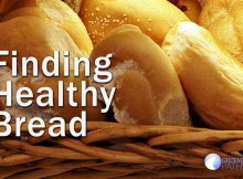 Does a healthy bread exist? what do you look for to find out if bread is healthy?