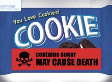 If sugar becomes a dangerous and more regulated drug, your cookie packaging could soon contain warnings like tobacco packaging.