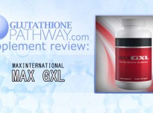 Glutathione supplement review: MAX GXL